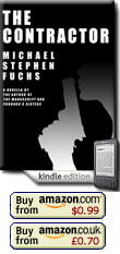 The Contractor, A Novella of Action & Technology by Michael Stephen Fuchs